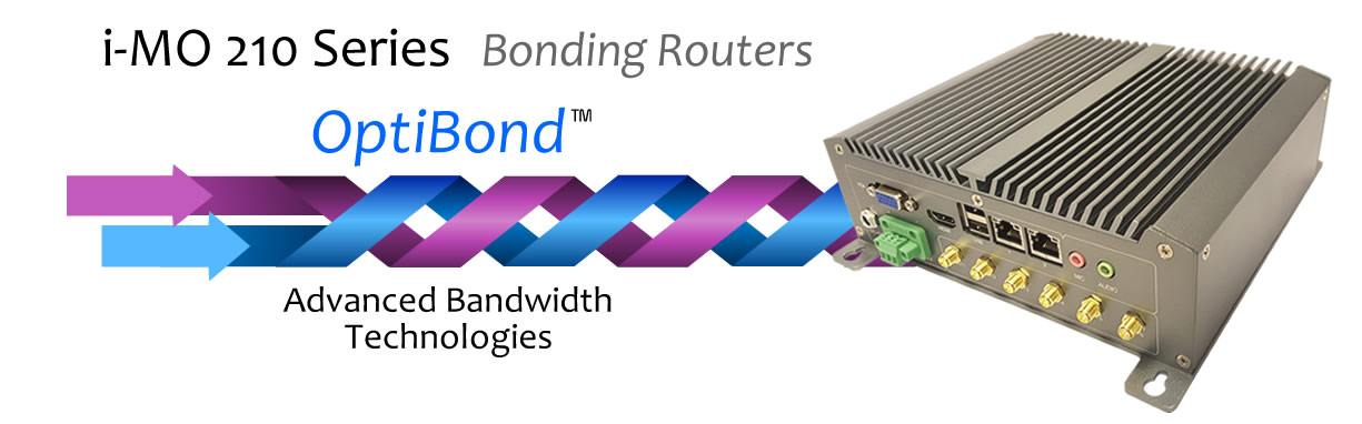 The i-MO 210 Series Bonding Routers